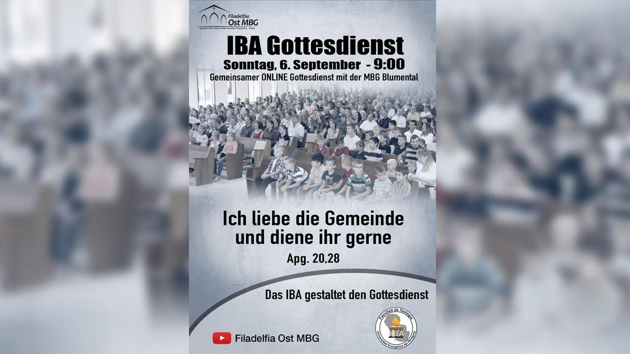 Ich liebe die Gemeinde und diene ihr gerne (IBA Gottesdienst)