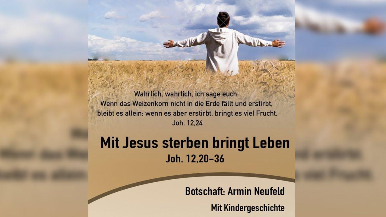 Mit Jesus sterben bringt Leben