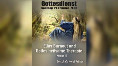 Elias Burnout und Gottes heilsame Therapie